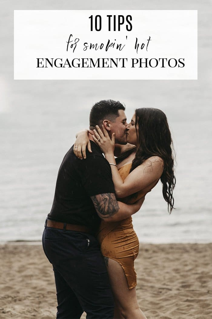 10 tips for smokin hot engagement photos